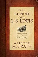 If I Had Lunch with C  S  Lewis PDF