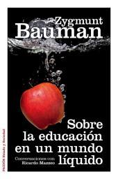 Sobre la educación en un mundo líquido: Conversaciones con Ricardo Mazzeo