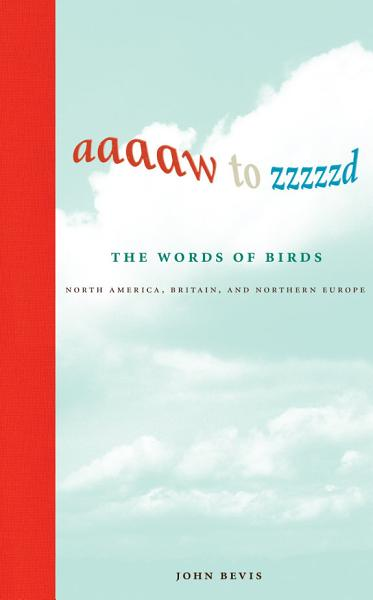 Download Aaaaw to Zzzzzd  The Words of Birds Book