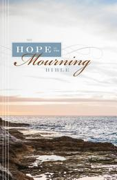 NIV, Hope in the Mourning Bible, eBook: Finding Strength Through God's Eternal Perspective