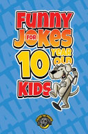Funny Jokes for 10 Year Old Kids