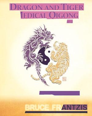 Dragon and Tiger Medical Qigong  Volume 2 PDF
