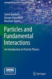 Particles and Fundamental Interactions: An Introduction to Particle Physics, Edition 2