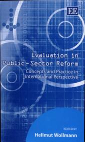 Evaluation in Public-sector Reform: Concepts and Practice in International Perspective