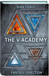 The 5th Academy (One Fantasy Direction): FREE SAMPLE (first half of the book)