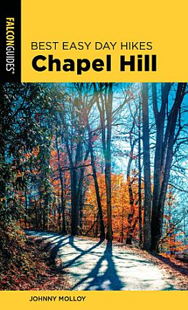 Best Easy Day Hikes Chapel Hill PDF
