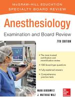 Anesthesiology Examination and Board Review 7/E