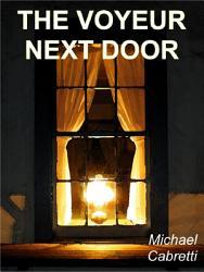 The Voyeur Next Door PDF
