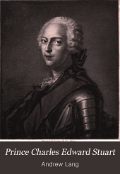 Prince Charles Edward Stuart: The Young Chevalier