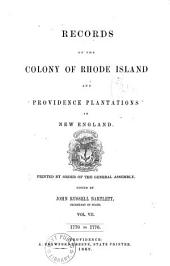 Records of the Colony of Rhode Island and Providence Plantations, in New England: 1770-1776