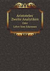Aristoteles' Zweite Analytiken