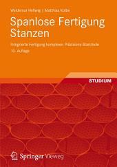 Spanlose Fertigung Stanzen: Integrierte Fertigung komplexer Präzisions-Stanzteile, Ausgabe 10
