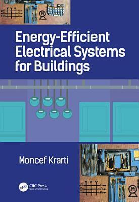 Energy Efficient Electrical Systems for Buildings