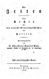 Die Zeiten: Oder Archiv für neueste Staatengeschichte und Politik, Band 58