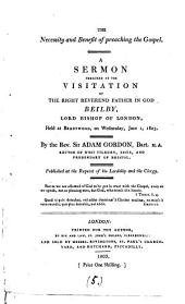 The necessity and benefit of preaching the gospel, a sermon: Volume 5