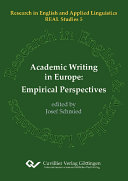 Academic Writing in Europe: Empirical Perspectives