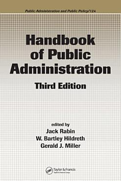 Handbook of Public Administration  Third Edition PDF