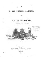 The North Georgia Gazette: And Winter Chronicle