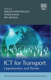 ICT for Transport: Opportunities and Threats