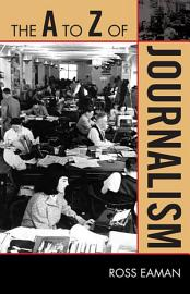 The A to Z of Journalism PDF