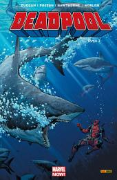 DEADPOOL MARVEL NOW T02: IL Y A LE DIABLE [Author]; LE SOLEIL ET LA MER