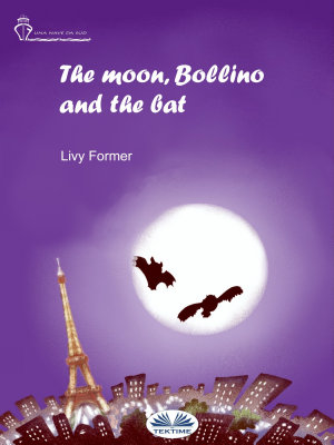 The Moon  Bollino And The Bat