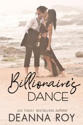Dreamcatcher's Dance: A Contemporary Billionaire Friends to Lovers Romance
