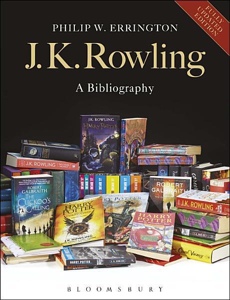 J.K. Rowling: A Bibliography