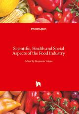 Scientific, Health and Social Aspects of the Food Industry