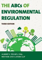 The ABCs of Environmental Regulation: Edition 3