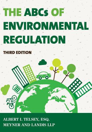 The ABCs of Environmental Regulation