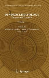 Dendroclimatology: Progress and Prospects
