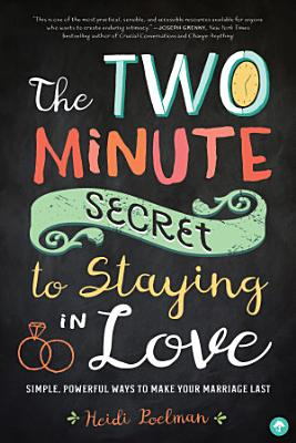 The Two Minute Secret to Staying in Love PDF