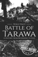 Battle of Tarawa - World War II