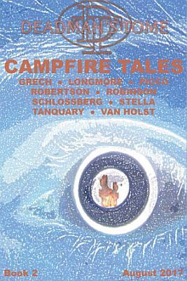 Deadman s Tome Campfire Tales Book Two