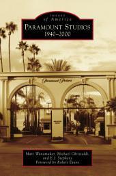 Paramount Studios: 1940-2000