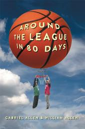 Around the League in 80 Days