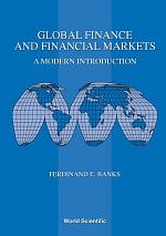 Global Finance And Financial Markets: A Modern Introduction