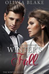 Winter's Fall: A Billionaire Romance