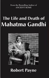 The Life and Death of Mahatma Gandhi PDF