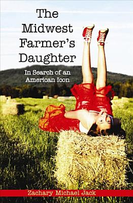 The Midwest Farmer s Daughter PDF