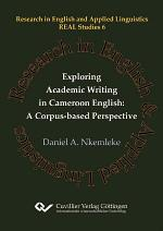 Exploring Academic Writing in Cameroon English: A Corpus-based Perspective