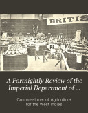 Download A Fortnightly Review of the Imperial Department of Agriculturefor the West Indies Book