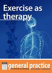 Exercise as Therapy: General Practice: The Integrative Approach Series