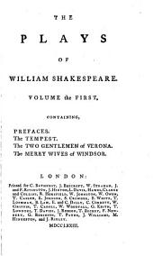 The Plays of William Shakespeare: With the Corrections and Illustrations of Various Commentators, Volume 1