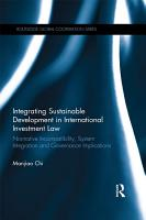 Integrating Sustainable Development in International Investment Law PDF