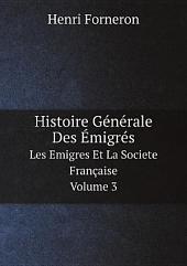Histoire G?n?rale Des ?migr?s
