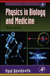 Physics in Biology and Medicine Book