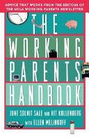 The Working Parents Handbook