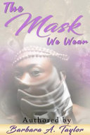 The Mask We Wear